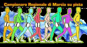 CAMPIONATO REGIONALE MARCIA SU PISTA